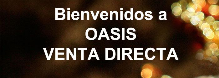 Bienvenidos Oasis Venta Directa
